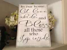 In our home let love abide and bless all those by OneChicShoppe