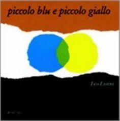 Prezzi e Sconti: Piccolo #blu e piccolo giallo leo lionni  ad Euro 8.50 in #Babalibri #Media libri ragazzi 0 5 anni