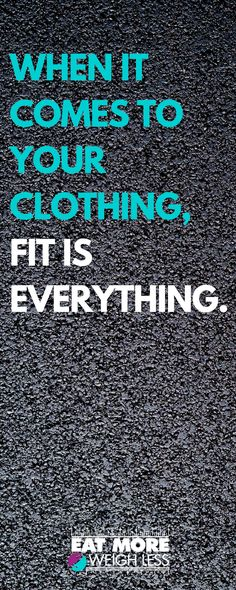 Not just you being physically fit, but the actual fit of your clothes. If they do not fit YOU, you will look and feel miserable. Period. Regardless of your size. Many articles will tell you to have a certain piece of clothing that you keep trying on, or to buy something smaller than the size that you need to have as motivation to get to that size. That can be a good tool, but you have to know yourself – and be realistic.  Visit for full article and how to feel good about yourself…