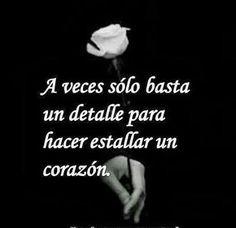 """""""A veces sólo basta un detalle para hacer estallar un corazón"""" #love #amor #frasesDeAmor http://www.unpedacitodecielo.com/frases-de-amor/"""