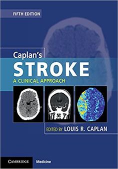 Caplan's Stroke, 5th Edition.    Caplan's Stroke 5th Edition eBook PDF Free Download Edited by Louis R. Caplan A Clinical Approach Published by Cambridge Univer.... Get it Free at https://freebooksforall.xyz/caplans-stroke-5th-edition-ebook-free-download/