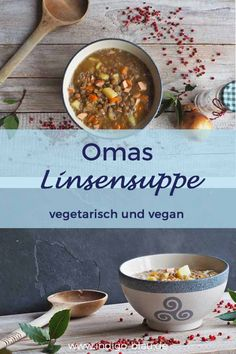 Linsensuppe traditionell – vegatarisch & vegan Grandma's lentil soup does not have to be made with bacon, it also tastes good in the vegetarian and vegan version.