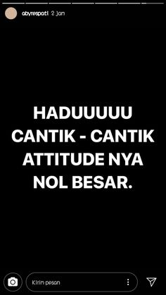 huhu Quotes Lucu, Cinta Quotes, Quotes Galau, Jokes Quotes, Funny Quotes, Story Quotes, Mood Quotes, Daily Quotes, Life Quotes