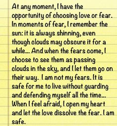 """Louise Hay quote. """"When the fears come, I choose to see them as passing clouds in the sky."""""""