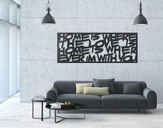 One x-large black metal wall art featuring the words: Home Is Where The Love Is, Home Is Where Ever I'm With You. An inspirational art made of black coated steel that makes any space look fabulous. #homedesign #metalart #wallart CLICK FOR MORE