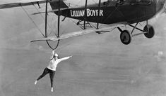 """In an undated photo, probably circa the wing-walker Lillian Boyer performed """"the most daring aerial feats said to have been undertaken by one of her sex in the history of aerial thrills"""". Stunt Woman, Flight Feathers, 1920s Photos, Vintage Photography, Stunts, History, Black Cats, Natural, Art Reference"""