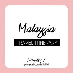 Initially T // Malaysia Travel Itinerary // Ideas for places to see, food to try and things to do in Malaysia Stuff To Do, Things To Do, Malaysia Travel, Places To See, Letter Board, Lettering, Activities, Ideas, Food