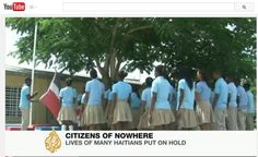Accessed 11/18/14.  Citizens of Nowhere.  https://www.youtube.com/watch?v=eUuxRVI4DLQ   Al Jazeera report on difficulties faced by those of Haitian when it comes to obtaining Dominican citizenship.  I chose this resource because it highlights the aftereffects of the Haitian revolution, the long-strained relations between Haiti & the DR, and how this situation continues to affect people today.