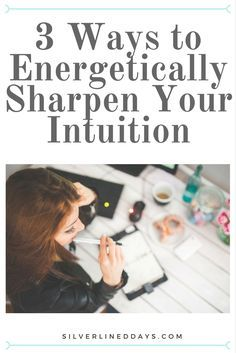 Ready to get out of that funk? Time to gain clarity! Here are 3 simple ways to energetically develop razor sharp intuition. http://silverlineddays.com/3-uncommon-ways-sharpen-intuition/ intuition | holistic health | holistic wellness | positive inspiration | reiki | holistic healing | self help | work and life tips | motivation | manifest