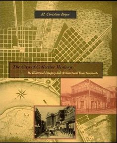 The City of Collective Memory: Its Historical Imagery and Architectural Entertainments by M. Christine Boyer http://www.amazon.com/dp/026252211X/ref=cm_sw_r_pi_dp_iCV5wb08XAJTN