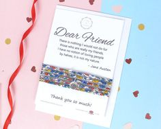 Dear Friend gift card which includes a heartwarming Jane Austen quote and a beautiful Liberty of London bracelet. Perfect for gifting to a loved one or special friend in your life, this gift is sure to be very well received. The Liberty of London bracelet will arrive beautifully wrapped round the gift card and includes a matching envelope, ready for gifting.  A truly unique and beautifully presented gift that will bring joy and smiles to whoever you gift it to, even yourself!