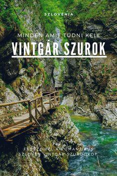 Vintgar szurdok - Belépő 2020, nyitvatartás, parkolás, térkép, Busan, Mountains, Nature, Travel, Naturaleza, Viajes, Destinations, Traveling, Trips