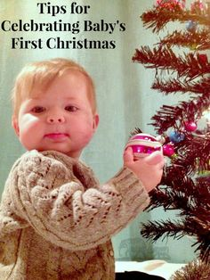 Use this short list of tips to make baby's first (or second) Christmas less stressful and more enjoyable.