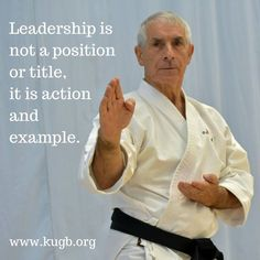 Leadership is not a position or title, it is action and example. Sensei Sherry leeds the KUGB by example always #KUGB #Shotokan #Karate #BestKarate #Dojo Karate Club, Karate Kata, Shotokan Karate, Jka Karate, Karate Quotes, Viking Quotes, Karate Training, Martial Arts Quotes, Training Motivation
