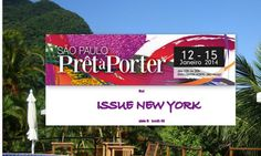 Join us at our first Trade show of the Season in sunny, Sao Paulo, Brazil. to register follow this link: http://www.saopaulopretaporter.com/