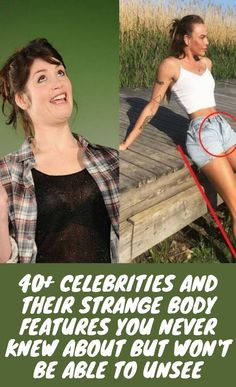 #Celebrities #Strange #Body #Features #Knew About #Unsee