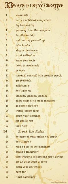 33 Ways To Stay Creative (What have we missed?)