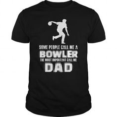 Some people call me a Bowler  0416 #name #beginB #holiday #gift #ideas #Popular #Everything #Videos #Shop #Animals #pets #Architecture #Art #Cars #motorcycles #Celebrities #DIY #crafts #Design #Education #Entertainment #Food #drink #Gardening #Geek #Hair #beauty #Health #fitness #History #Holidays #events #Home decor #Humor #Illustrations #posters #Kids #parenting #Men #Outdoors #Photography #Products #Quotes #Science #nature #Sports #Tattoos #Technology #Travel #Weddings #Women