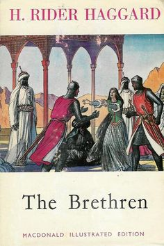 The Brethren by Henry Rider Haggard