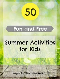 Great List of free summer activities for kids