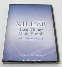 Killer Lead Guitar Made Simple With Claude Johnson Dvd   eBay