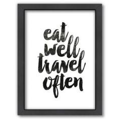 "Americanflat+""Eat+Well+Travel+Often""+Framed+Wall+Art"