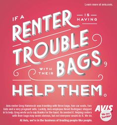 If a renter is having trouble with their bags, help them.
