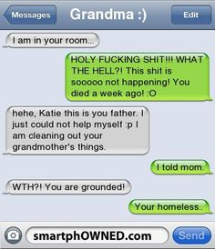 That is an awful joke. if my dad ever did that to me i would make sure that he was homless