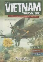 Cover image for The Vietnam War : an interactive modern history adventure