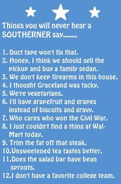 12 things you will never hear a southerner say | Mommy Has A Potty Mouth