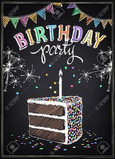 Best Birthday Quotes : gis: Invitación a la fiesta de cumpleaños con una rebanada de la torta bengal Chalkboard Doodles, Blackboard Art, Chalkboard Writing, Chalkboard Drawings, Chalkboard Lettering, Chalkboard Designs, Chalkboard Party, Happy Birthday Chalkboard, Happy Birthday Decor