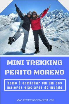 Mini Trekking no glaciar Perito Moreno, em El Calafate. Patagônia Argentina.
