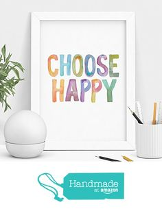 Choose Happy Watercolor Inspirational Print Home Decor Typography Poster Wall Art from The Motivated Type https://www.amazon.com/dp/B01A1ZU73S/ref=hnd_sw_r_pi_dp_IfzbAbT00KSGM #handmadeatamazon