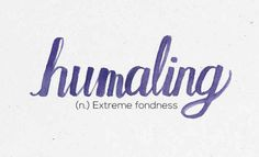"""Humaling"" 36 Of The Most Beautiful Words In The Philippine Language Unusual Words, Rare Words, Unique Words, Tagalog Words, Tagalog Quotes, Most Beautiful Words, Pretty Words, Words To Use, Cool Words"