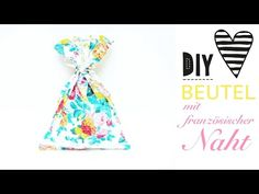 Beutel mit französischer Naht nähen / DIY MODE Nähanleitung – DIY MODE