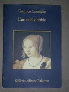 L'arte del dubbio, Gianrico Carofiglio