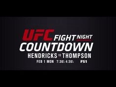cool UFC Fight Night Countdown: Hendricks vs Thompson