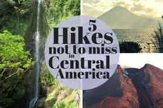5 Hikes Not to Miss in Central America include summiting a volcano in Guatelama, and exploring a cacao plantation in Panama. Check out the rest of them! Places Around The World, Around The Worlds, Mini Vacation, Costa Rica Travel, Central America, South America, Hiking Tips, Canada Travel, Volcano