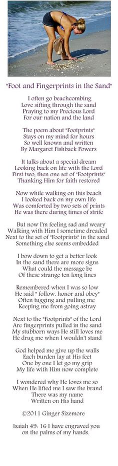 Poem about ten lines next to the footprints in the sand.  Enjoy! Ginger