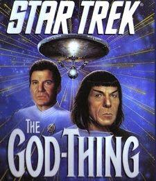 STAR TREK II (Star Trek: The God Thing)
