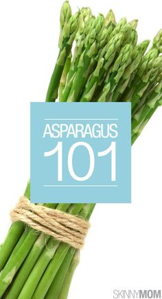 Here's what you need to know about asparagus!