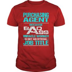 PURCHASING AGENT Because BADASS Miracle Worker Isn't An Official Job Title T-Shirts, Hoodies. BUY IT NOW ==► https://www.sunfrog.com/LifeStyle/PURCHASING-AGENT--BADASS-T3-Red-Guys.html?id=41382