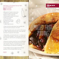 Try something different this Christmas Day with our very own Neff recipe for Mulled Fruit Pudding. Steam Recipes, Oven Recipes, Vegetarian Options, Recipe Collection, Yummy Treats, Oven Ideas, Food And Drink, Favorite Recipes