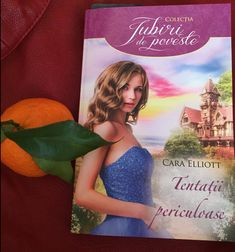 Tentatii periculoase de Carra Elliott, Editura Litera, Colectia Iubiri de Poveste - recenzie