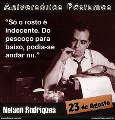 Nelson Rodrigues || #Nelson #Rodrigues #aniversário #citação #citações #frase…