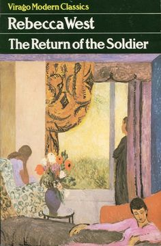 All about Covers: the return of the soldier by rebecca west. LibraryThing is a cataloging and social networking site for booklovers Books To Read, My Books, English Writers, Shell Shock, Vintage Book Covers, New Words, Book Publishing, Modern Classic, First World