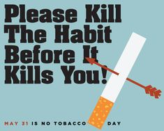 Share the gruesome truth about smoking with your loved ones with this ecard. Free online Urge Everyone To Quit Tobacco Use ecards on No Tobacco Day Quit Tobacco, World No Tobacco Day, Holidays And Events, Smoking, First Love, Ecards, E Cards, First Crush, Puppy Love