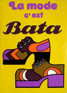 Vintage poster Fashion is Bata (La mode c'est Bata) - France (1970) #batashoes #bata120yearsadvertising