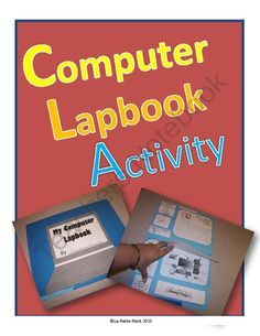 Computer Lapbook from La-NetteMark on TeachersNotebook.com -  (11 pages)  - Great engaging activity to help students learn about computers!