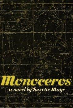 Monoceros by Suzette Mayr - fantastic novel.